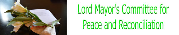 Constitution of Lord Mayor's Committee for Peace & Reconciliation